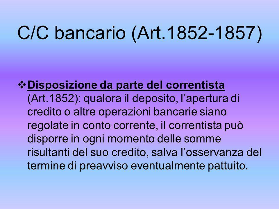 C/C bancario (Art.1852-1857) Compensazione (Art.