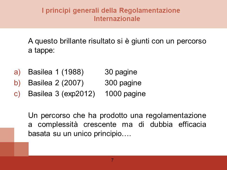 18 Il livello del capitale un tema non risolto Lazionista ha un interesse esattamente opposto in quanto minore è la dotazione di equity maggiore sarà il ritorno su di esso (ROE).