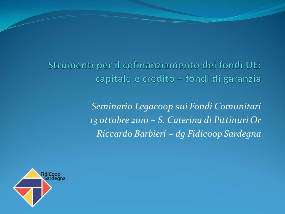 Seminario Legacoop sui Fondi Comunitari 13 ottobre 2010 – S.