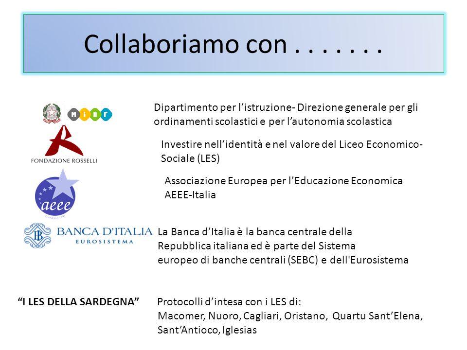 Collaboriamo con....... Investire nellidentità e nel valore del Liceo Economico- Sociale (LES) Associazione Europea per lEducazione Economica AEEE-Ita