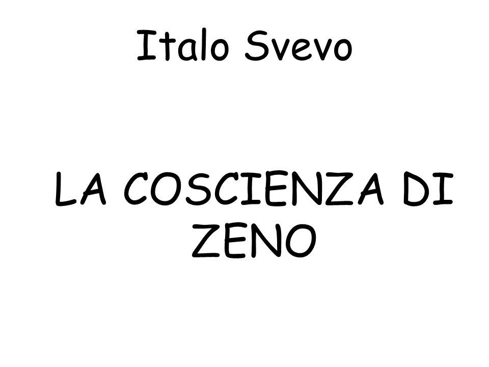 Italo Svevo LA COSCIENZA DI ZENO