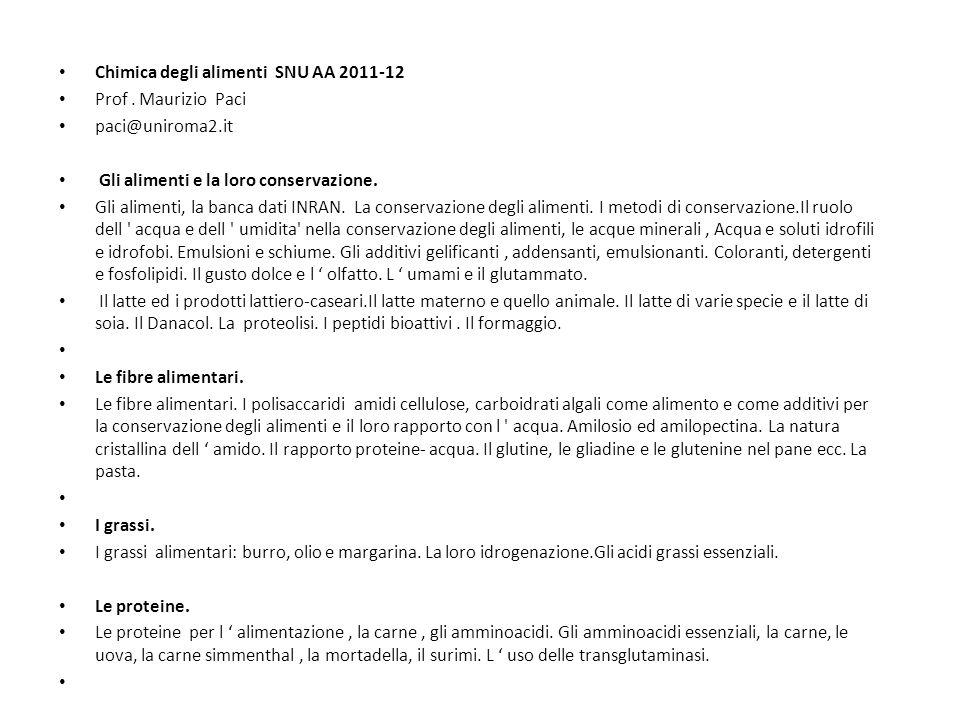 Chimica degli alimenti SNU AA 2011-12 Prof.