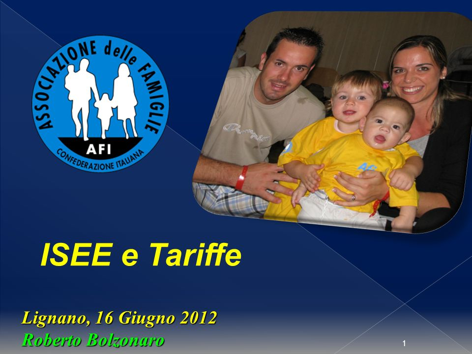 1 Lignano, 16 Giugno 2012 Roberto Bolzonaro ISEE e Tariffe