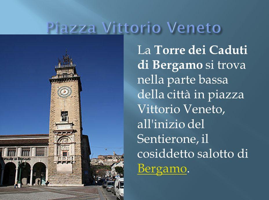 PIZZA SANTANNA PIAZZA VECCHIA Si trova nel centro di via Borgo palazzo. Davanti cè la chiesa di S. Anna che è una delle più importanti a Bergamo. Nell