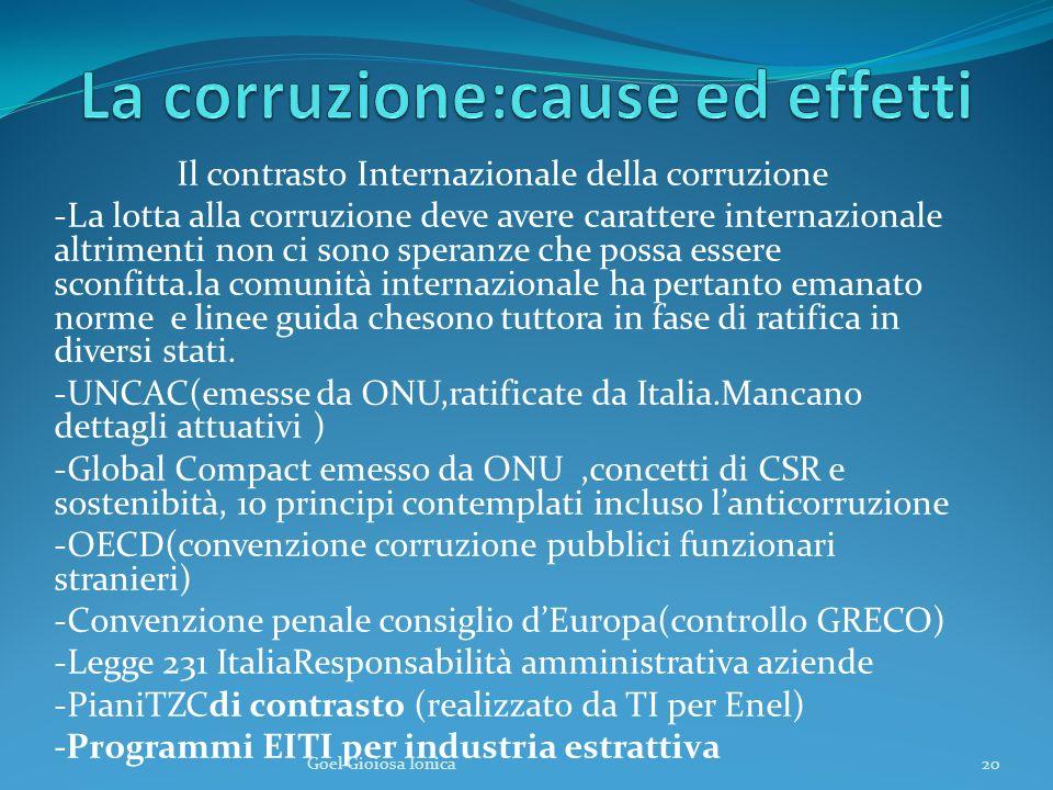 Il contrasto Internazionale della corruzione -La lotta alla corruzione deve avere carattere internazionale altrimenti non ci sono speranze che possa e