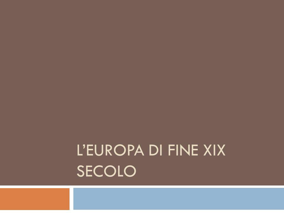 LEUROPA DI FINE XIX SECOLO