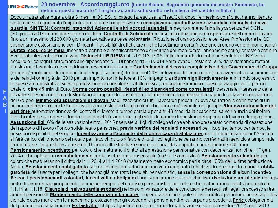FABIFABI 29 novembre – Accordo raggiunto ( Lando Sileoni, Segretario generale del nostro Sindacato, ha definito questo accordo il miglior accordo sott