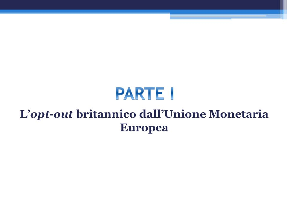 Lopt-out britannico dallUnione Monetaria Europea