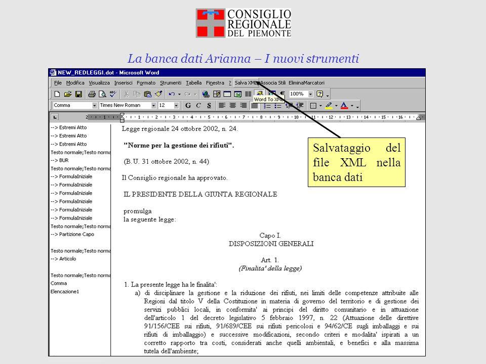 La banca dati Arianna – I nuovi strumenti Torino, 10 marzo 2003 Salvataggio del file XML nella banca dati