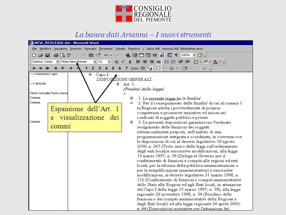La banca dati Arianna – I nuovi strumenti Torino, 10 marzo 2003 Espansione dellArt. 1 e visualizzazione dei commi