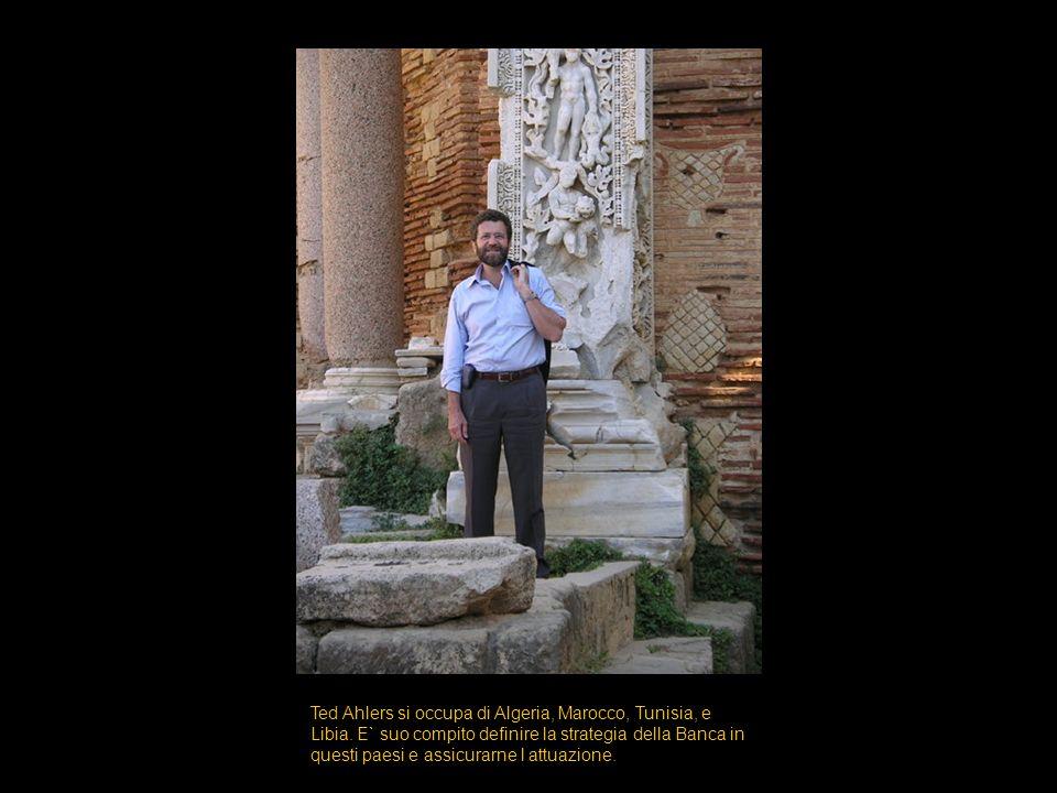 Ted Ahlers si occupa di Algeria, Marocco, Tunisia, e Libia.