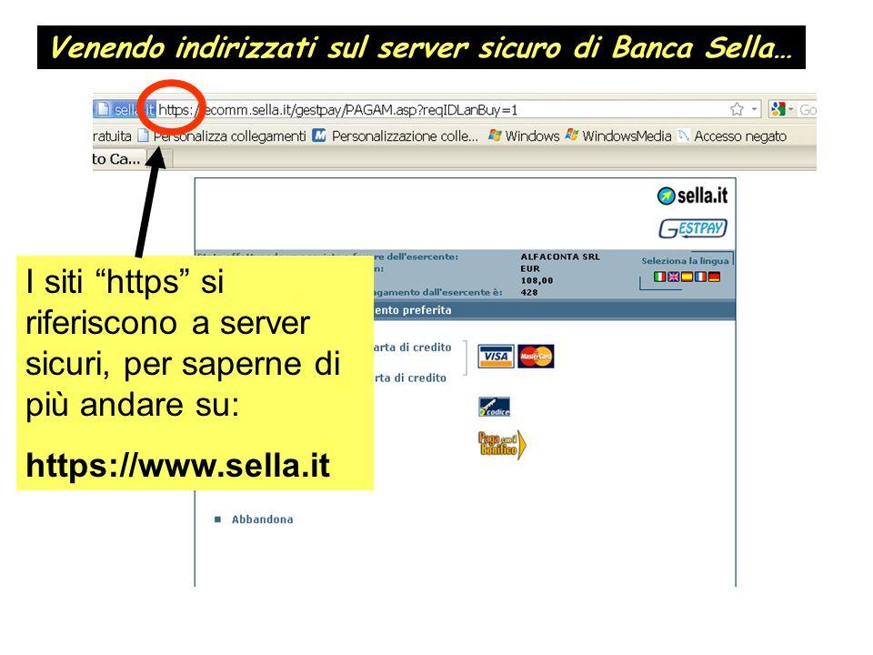 Venendo indirizzati sul server sicuro di Banca Sella… I siti https si riferiscono a server sicuri, per saperne di più andare su: https://www.sella.it