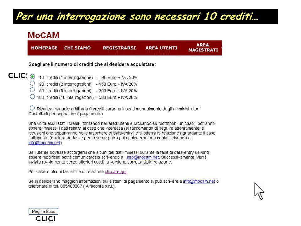 Per una interrogazione sono necessari 10 crediti… CLIC!