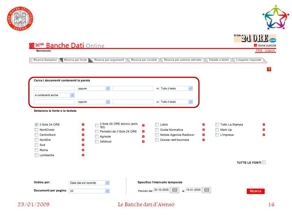 23/01/2009Le Banche dati dAteneo16