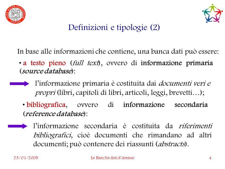 23/01/2009Le Banche dati dAteneo15