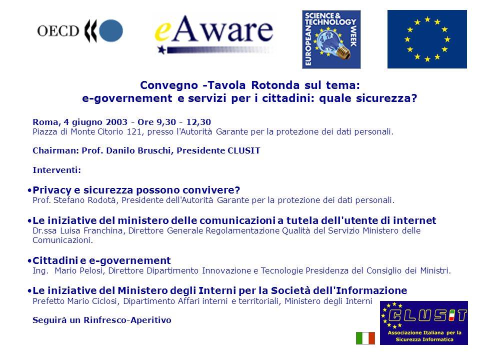 Convegno -Tavola Rotonda sul tema: e-governement e servizi per i cittadini: quale sicurezza.