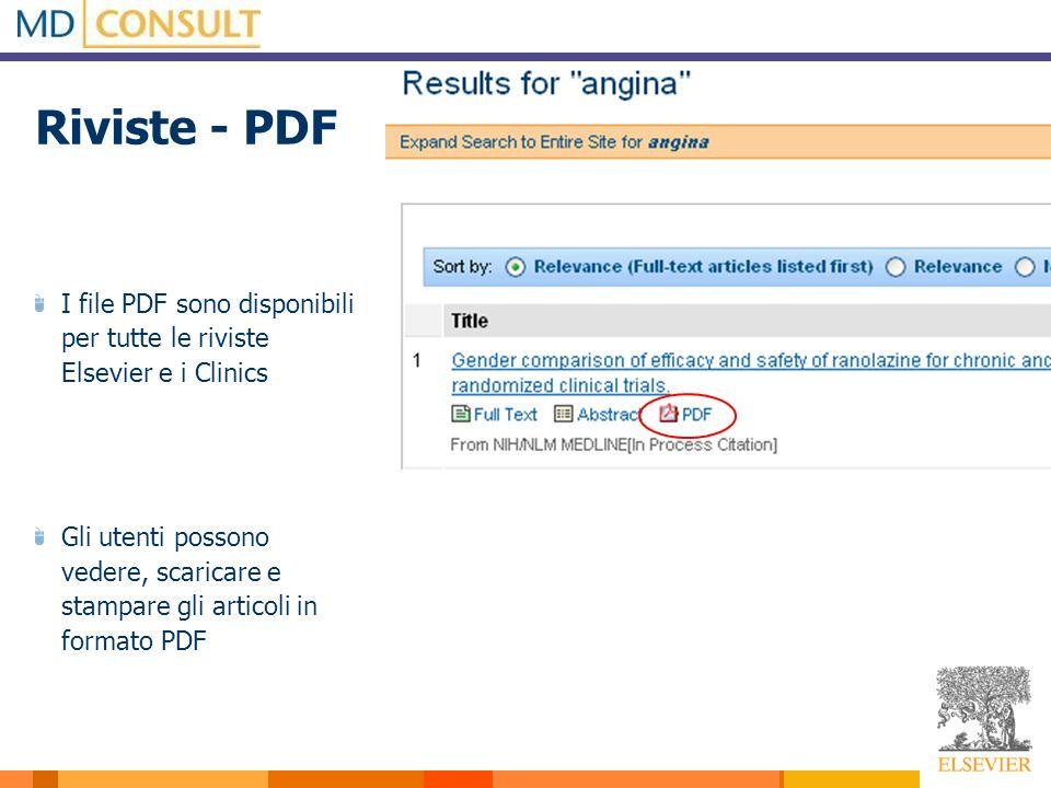 Riviste - PDF I file PDF sono disponibili per tutte le riviste Elsevier e i Clinics Gli utenti possono vedere, scaricare e stampare gli articoli in formato PDF
