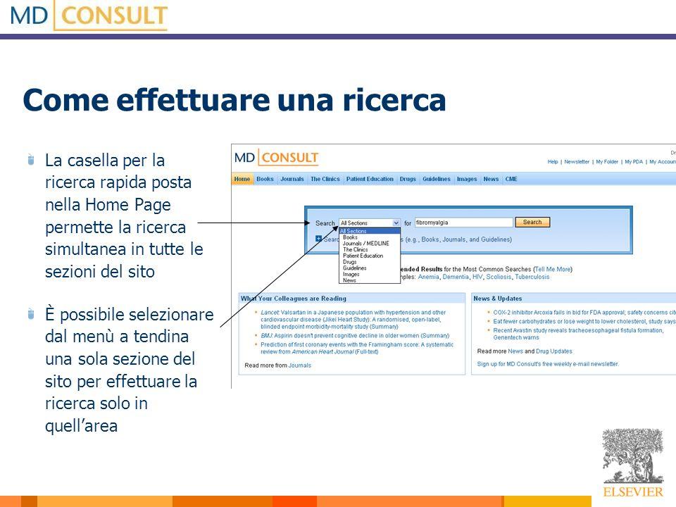 Come effettuare una ricerca La casella per la ricerca rapida posta nella Home Page permette la ricerca simultanea in tutte le sezioni del sito È possi