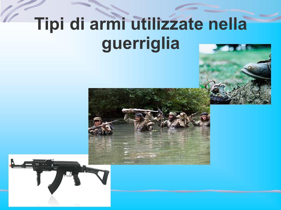 Tipi di armi utilizzate nella guerriglia