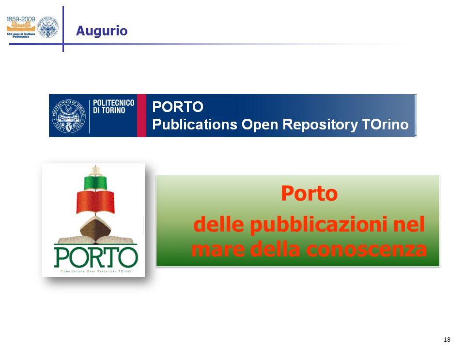 18 Augurio The Porto delle pubblicazioni nel mare della conoscenza Porto delle pubblicazioni nel mare della conoscenza