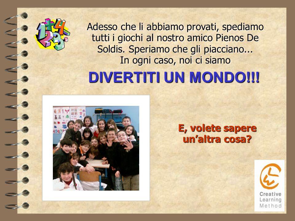 DIVERTITI UN MONDO!!.