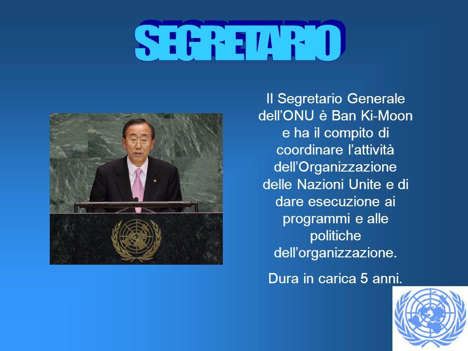 Il Segretario Generale dellONU è Ban Ki-Moon e ha il compito di coordinare lattività dellOrganizzazione delle Nazioni Unite e di dare esecuzione ai programmi e alle politiche dellorganizzazione.