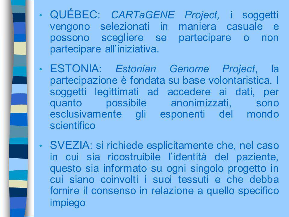 QUÉBEC : CARTaGENE Project, i soggetti vengono selezionati in maniera casuale e possono scegliere se partecipare o non partecipare alliniziativa. ESTO