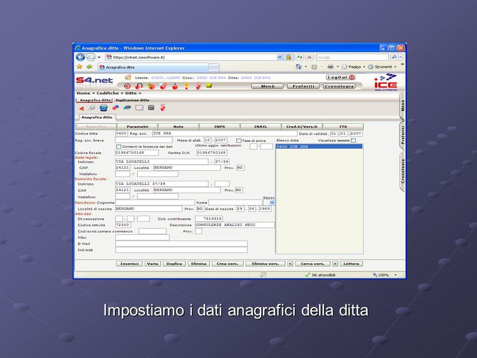 Impostiamo i dati anagrafici della ditta Impostiamo i dati anagrafici della ditta