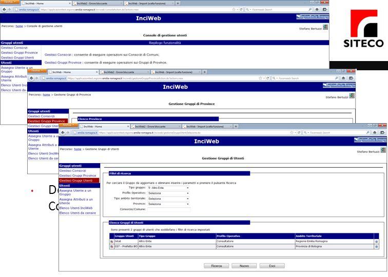 Console di gestione Creazione e gestioni utenti che accedono al sistema Creazione utenti Assegnazione del profilo operativo Definizione degli ambiti t