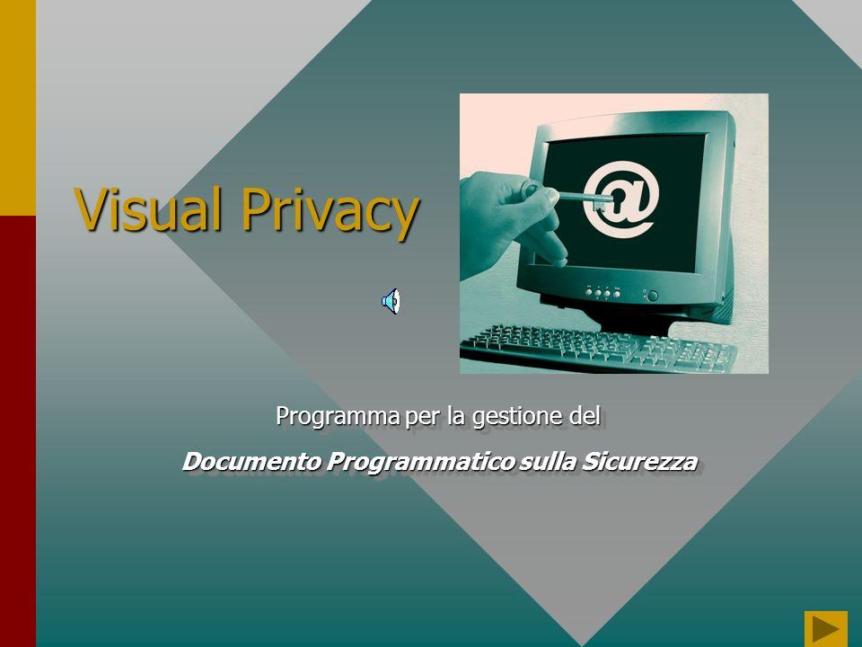 Presentazione Il programma Visual Privacy permette al responsabile del Centro la gestione di tutti gli adempimenti richiesti dal D.Lgs 30 giugno 2003, n.196 art.34, relativo alla stesura annuale del Documento programmatico sulla sicurezza.Il programma Visual Privacy permette al responsabile del Centro la gestione di tutti gli adempimenti richiesti dal D.Lgs 30 giugno 2003, n.196 art.34, relativo alla stesura annuale del Documento programmatico sulla sicurezza.