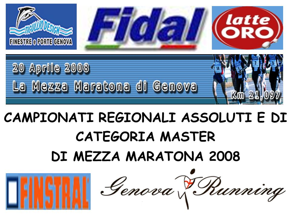 CAMPIONATI REGIONALI ASSOLUTI E MASTER DI CATEGORIA DI MEZZA MARATONA 2008 CAMPIONE REGIONALE CATEGORIA M75 MASCHILE AGOSTINO NARIZZANO MARATONETI GENOVESI