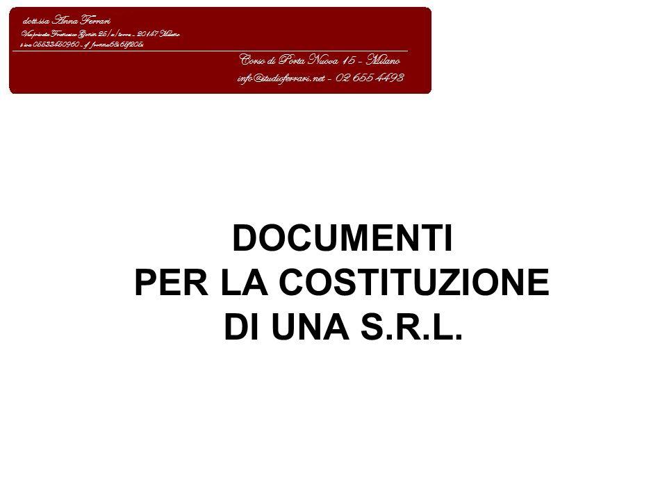 DOCUMENTI PER LA COSTITUZIONE DI UNA S.R.L.