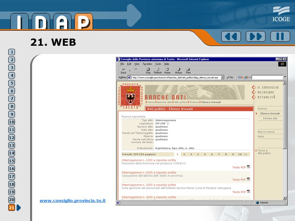 21. WEB www.consiglio.provincia.tn.it 1 2 3 4 5 6 7 8 9 10 11 12 13 14 15 16 17 18 19 20 21