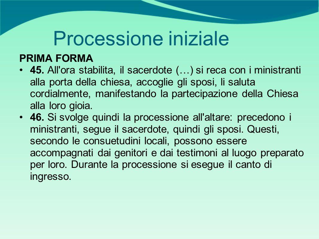 Processione iniziale PRIMA FORMA 45.