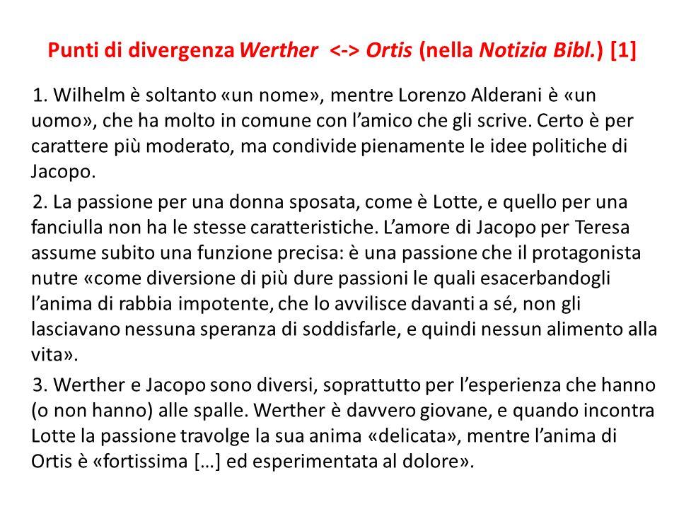 Punti di divergenza Werther Ortis (nella Notizia Bibl.) [1] 1.