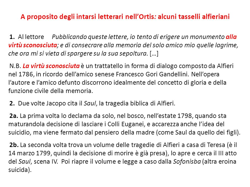 A proposito degli intarsi letterari nellOrtis: alcuni tasselli alfieriani 1.