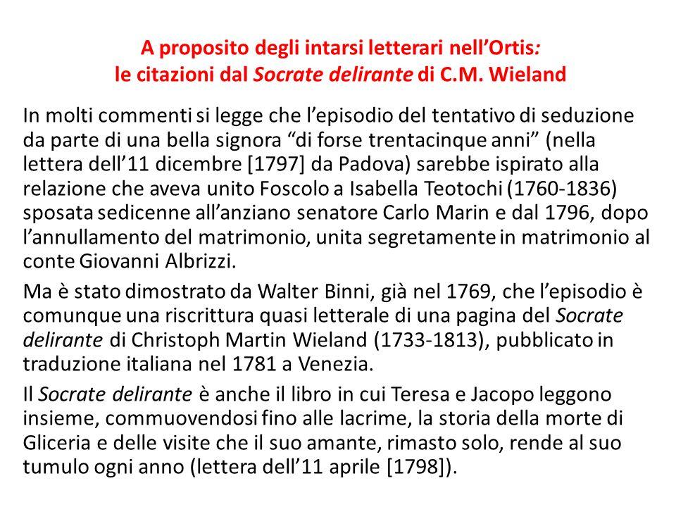 A proposito degli intarsi letterari nellOrtis: le citazioni dal Socrate delirante di C.M.