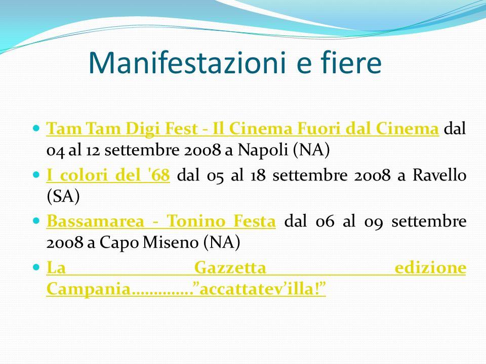 Manifestazioni e fiere Tam Tam Digi Fest - Il Cinema Fuori dal Cinema dal 04 al 12 settembre 2008 a Napoli (NA) Tam Digi Fest - Il Cinema Fuori dal Ci