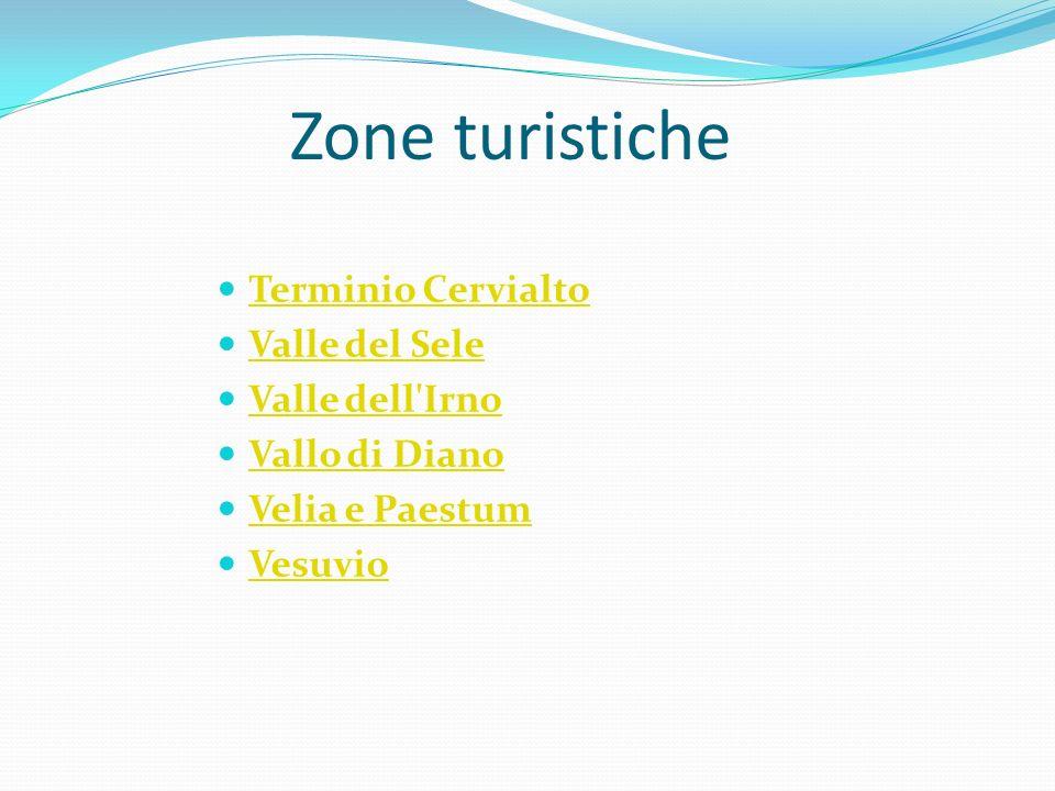 Zone turistiche Terminio Cervialto Valle del Sele Valle dell'Irno Vallo di Diano Velia e Paestum Vesuvio