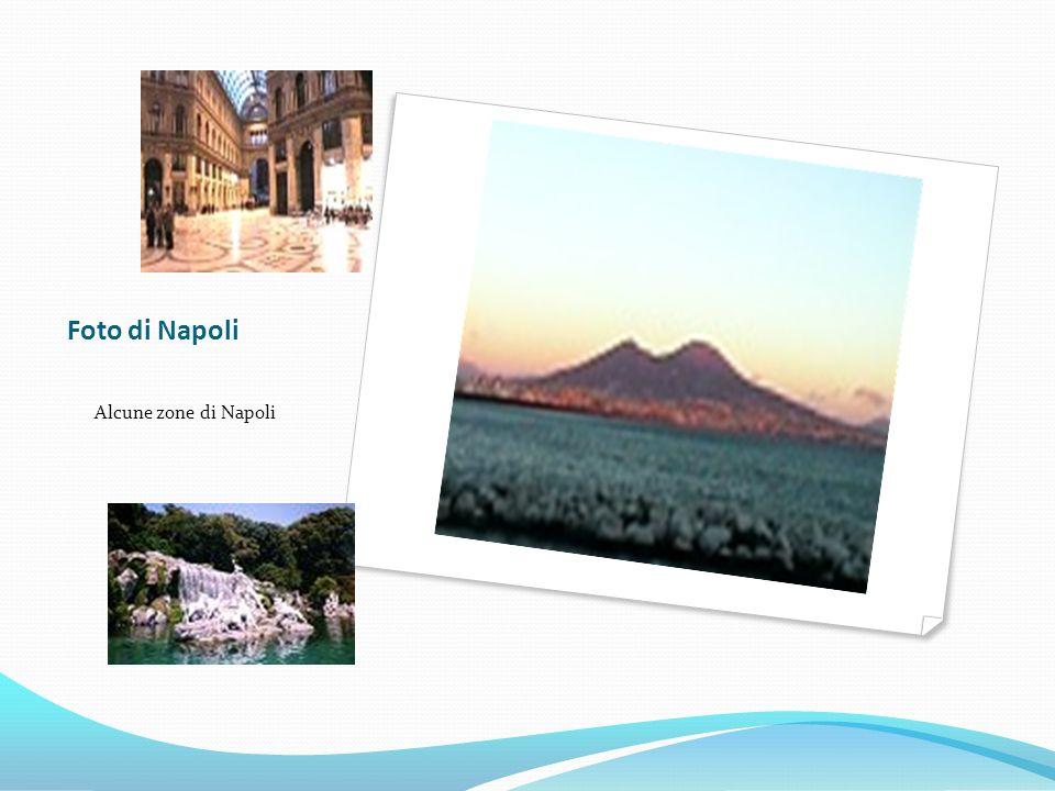 Foto di Napoli Alcune zone di Napoli
