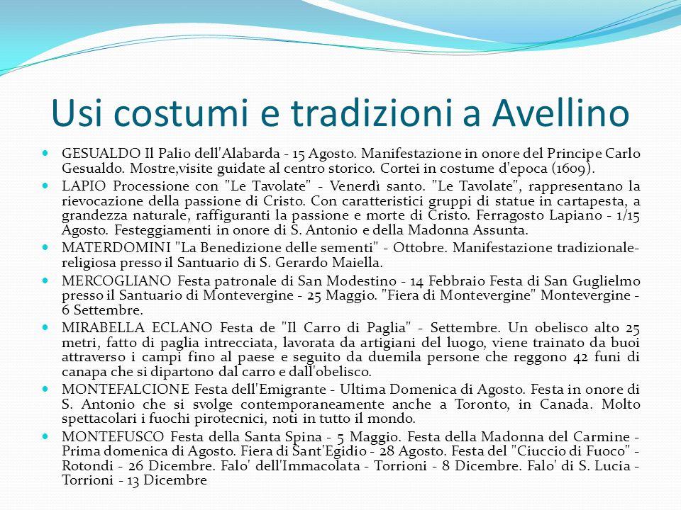 Usi costumi e tradizioni a Avellino GESUALDO Il Palio dell'Alabarda - 15 Agosto. Manifestazione in onore del Principe Carlo Gesualdo. Mostre,visite gu