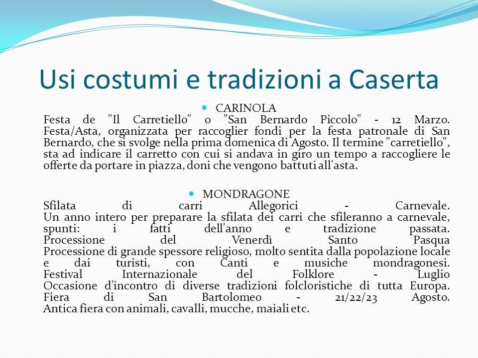 Usi costumi e tradizioni a Caserta CARINOLA Festa de