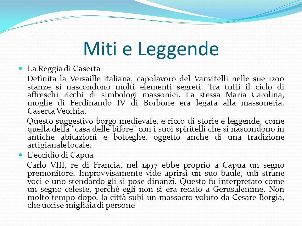 Miti e Leggende La Reggia di Caserta Definita la Versaille italiana, capolavoro del Vanvitelli nelle sue 1200 stanze si nascondono molti elementi segr