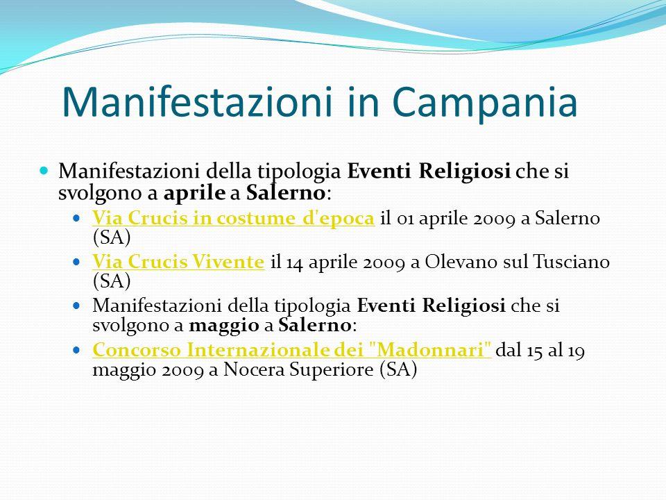 Manifestazioni in Campania Manifestazioni della tipologia Eventi Religiosi che si svolgono a aprile a Salerno: Via Crucis in costume d'epoca il 01 apr