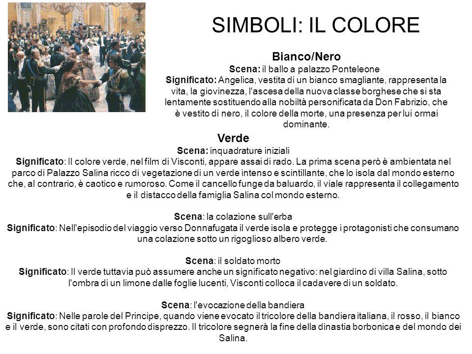 SIMBOLI: IL COLORE Verde Scena: inquadrature iniziali Significato: Il colore verde, nel film di Visconti, appare assai di rado. La prima scena però è