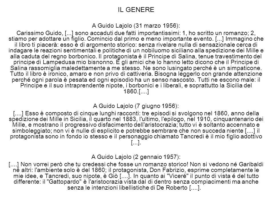IL GENERE A Guido Lajolo (31 marzo 1956): Carissimo Guido, [...] sono accaduti due fatti importantissimi: 1, ho scritto un romanzo; 2, stiamo per adot