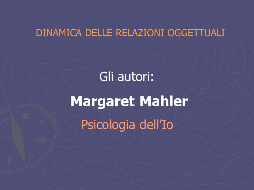 Margaret Mahler Le Fasi dello sviluppo Sottofase della sperimentazione: comincia a 10 mesi con la capacità di camminare carponi.