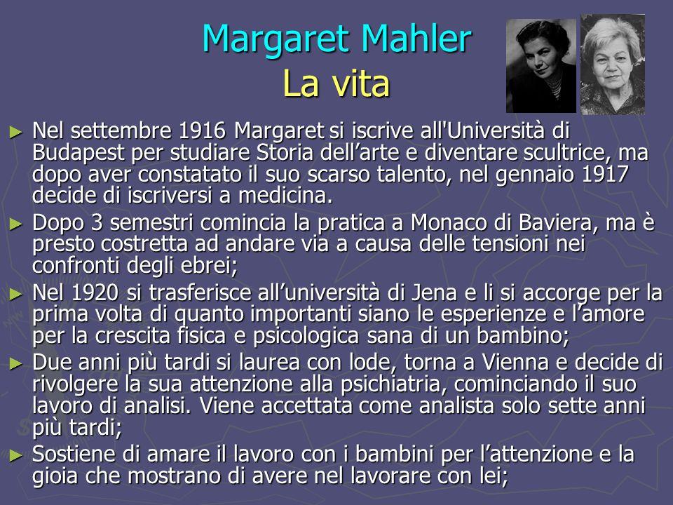 Margaret Mahler Le Fasi dello sviluppo Sottofase del riavvicinamento: Sottofase del riavvicinamento: Dal 2° anno (tra 15 e 18 mesi) il bambino si rende conto che contrariamente al senso iniziale di onnipotenza, è in realtà una persona molto piccola in un mondo molto grande.