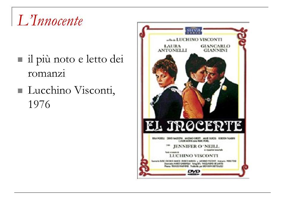 LInnocente il più noto e letto dei romanzi Lucchino Visconti, 1976