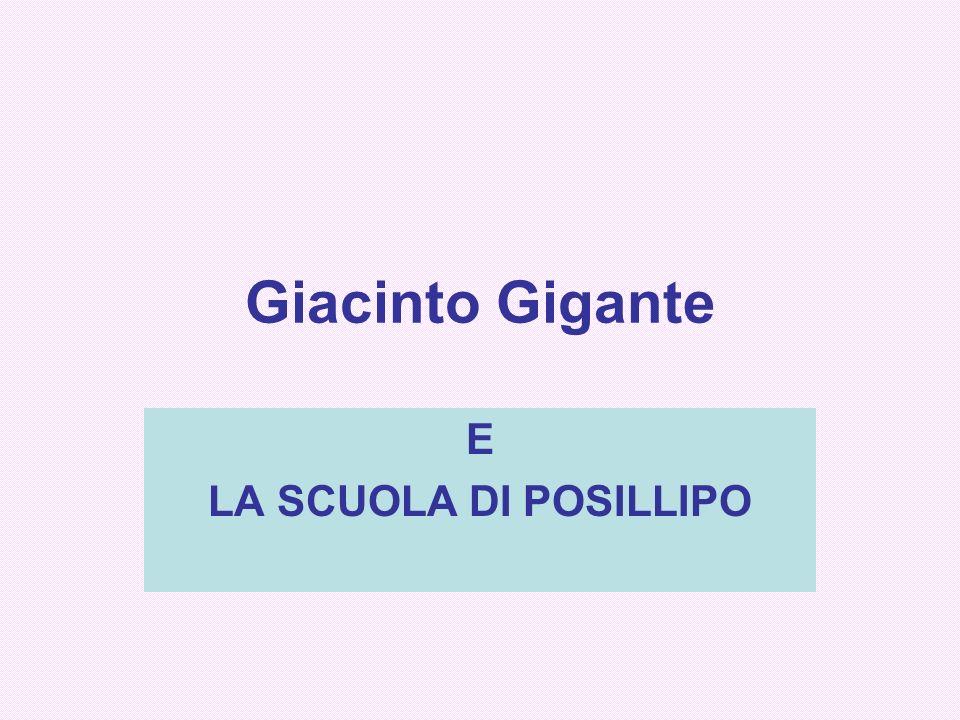 Giacinto Gigante E LA SCUOLA DI POSILLIPO